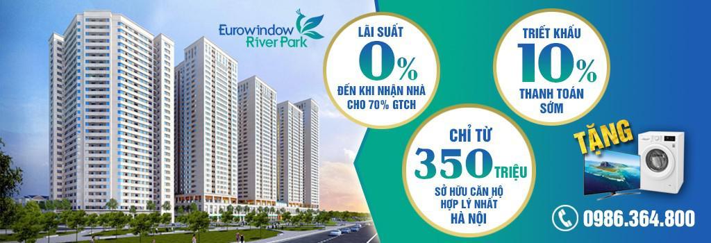 Chỉ 1,2 tỷ sở hữu căn 2 phòng ngủ Eurowindow River Park, chiết khấu ngay 10%GTCH