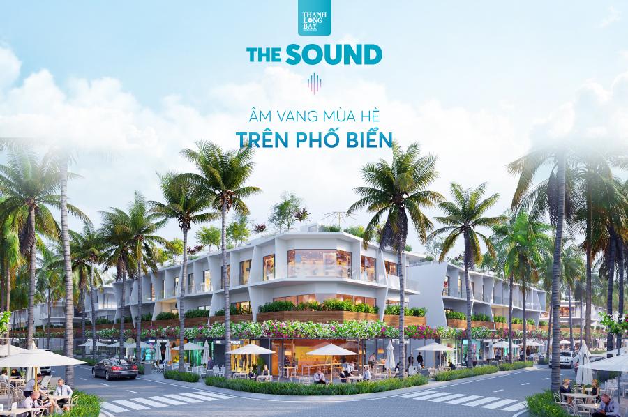 Dự án phức hợp Thanh Long Bay The sound - mùa hè trên phố biển