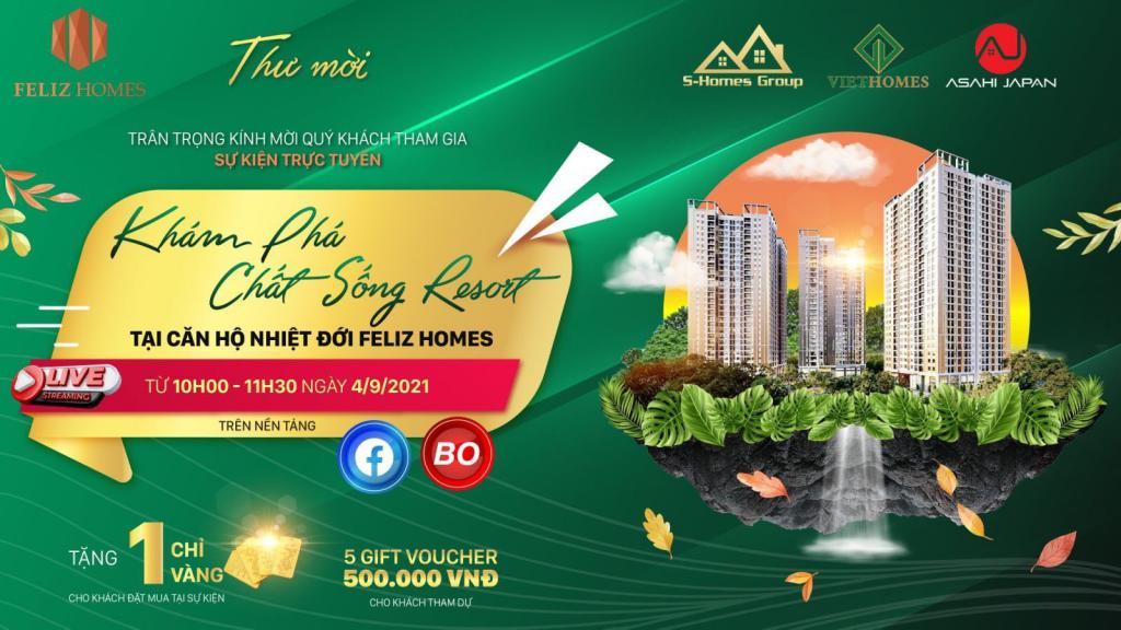 Sự kiện trực tuyến: Tìm hiểu căn hộ tại Feliz Homes, tại sao lại được mệnh danh đậm chất sống resort nhiệt đới